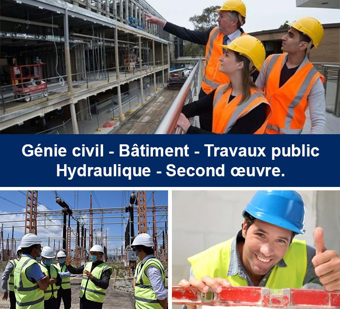 Génie civil - Bâtiment - Travaux public - Hydraulique - Second œuvre.